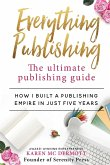 Everything Publishing: The ultimate publishing guide