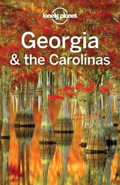 Lonely Planet Georgia & the Carolinas (eBook, ePUB) - Lonely Planet, Lonely Planet