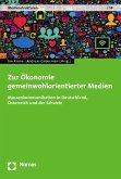 Zur Ökonomie gemeinwohlorientierter Medien (eBook, PDF)