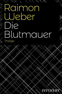 Die Blutmauer (eBook, ePUB) - Weber, Raimon