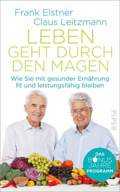 Leben geht durch den Magen (eBook, ePUB) - Elstner, Frank; Leitzmann, Claus
