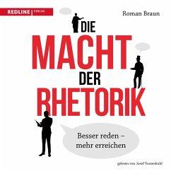 Die Macht der Rhetorik (MP3-Download) - Braun, Roman