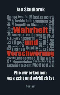 Wahrheit und Verschwörung (eBook, ePUB) - Skudlarek, Jan