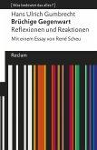 Brüchige Gegenwart. Reflexionen und Reaktionen (eBook, ePUB)