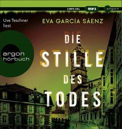 Die Stille des Todes / Inspector Ayala ermittelt Bd.1 (2 Audio-CDs, MP3 Format) - Garcia Saenz, Eva