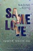 SAMe Love (Band 2): Immer noch du (eBook, ePUB)