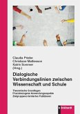 Dialogische Verbindungslinien zwischen Wissenschaft und Schule (eBook, PDF)
