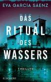 Das Ritual des Wassers / Inspector Ayala ermittelt Bd.2