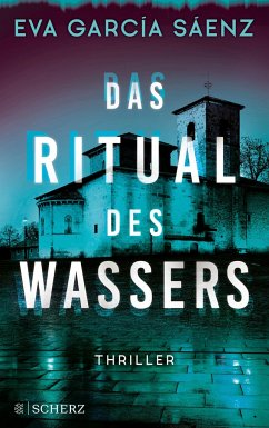 Das Ritual des Wassers / Inspector Ayala ermittelt Bd.2 - Garcia Saenz, Eva