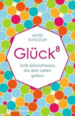 Glückhochacht (eBook, ePUB) - Schützler, Georg