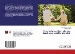 Selected aspects of old age (Wybrane aspekty starosci)
