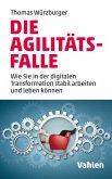 Die Agilitäts-Falle (eBook, ePUB)
