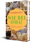 Backrezepte Wie bei Oma! (eBook, ePUB)