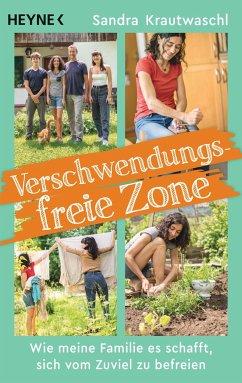 Verschwendungsfreie Zone - Krautwaschl, Sandra