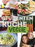 Studentenküche veggie - Mehr als 60 einfache vegetarische Rezepte, Infos zu leckerem Fleischersatz und das wichtigste Küchen-Know-How