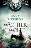 Die Auferstehung der Dunklen Dame / Wächter und Wölfe Bd.3