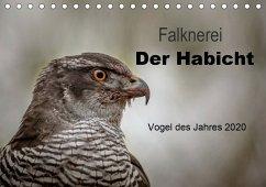 Falknerei Der Habicht (Tischkalender 2020 DIN A5 quer)