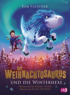 Der Weihnachtosaurus und die Winterhexe / Weihnachtosaurus Bd.2 - Fletcher, Tom