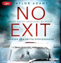No Exit, 2 MP3-CD - Adams, Taylor