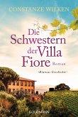 Die Schwestern der Villa Fiore / Die Frauen der Villa Fiore Bd.2