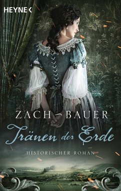 Tränen der Erde / Tränen der Erde Saga Bd.1 - Zach, Bastian; Bauer, Matthias