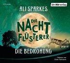 Die Bedrohung / Die Nachtflüsterer Bd.2 (4 Audio-CDs)