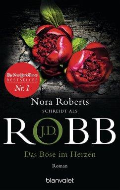 Das Böse im Herzen / Eve Dallas Bd.38 - Robb, J. D.