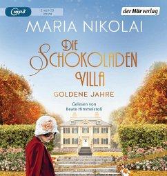 Die Schokoladenvilla - Goldene Jahre / Schokoladen-Saga Bd.2 - Nikolai, Maria