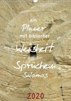 ein Planer mit biblischer Weisheit aus den Sprüchen Salomos (Wandkalender 2020 DIN A3 hoch)
