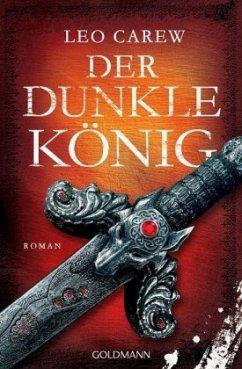 Der dunkle König / Under the Northern Sky Bd.2 - Carew, Leo