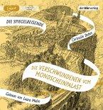 Die Verschwundenen vom Mondscheinpalast / Die Spiegelreisende Bd.2 (1 MP3-CD)
