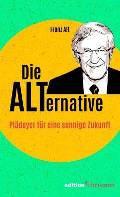 Die Alternative - Alt, Franz
