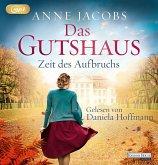Zeit des Aufbruchs / Das Gutshaus Bd.3 (2 MP3-CDs)