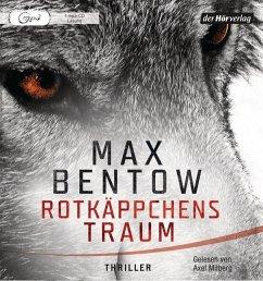 Rotkäppchens Traum, 1 MP3-CD - Bentow, Max
