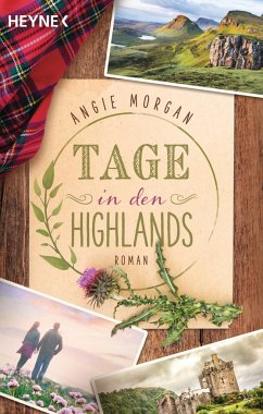Tage in den Highlands - Morgan, Angie