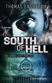 South of Hell / Ludwig Licht Bd.2