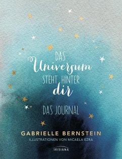 Das Universum steht hinter dir - Bernstein, Gabrielle