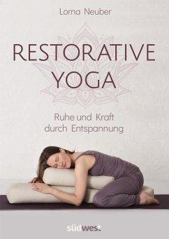 Restorative Yoga - Neuber, Lorna