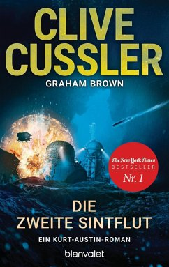 Die zweite Sintflut / Kurt Austin Bd.15 - Cussler, Clive; Brown, Graham