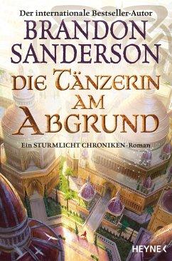 Die Tänzerin am Abgrund / Die Sturmlicht-Chroniken Bd.7 - Sanderson, Brandon