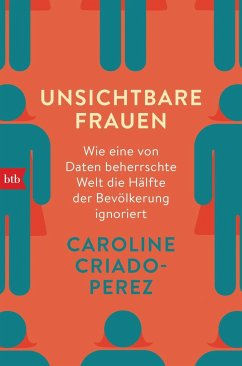 Unsichtbare Frauen - Criado-Perez, Caroline