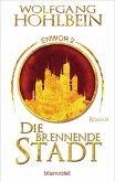Die brennende Stadt / Enwor Bd.2