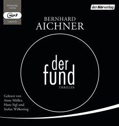 Der Fund, 1 MP3-CD - Aichner, Bernhard