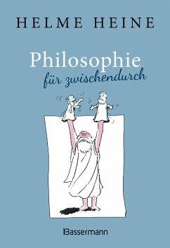 Philosophie für zwischendurch - Heine, Helme