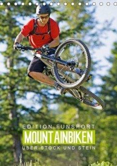 Edition Funsport: Mountainbiken - Über Stock und Stein (Tischkalender 2020 DIN A5 hoch)