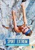 Outdoor, Sport und Adrenalin - Sport extrem (Wandkalender 2020 DIN A2 hoch)