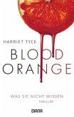 Blood Orange - Was sie nicht wissen