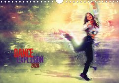 The Dance Explosion (Wandkalender 2020 DIN A4 quer)