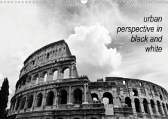 urban perspective in black and white (Wandkalender 2020 DIN A3 quer)