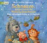 Schnauze, morgen kommt das Weihnachtsschwein! / Schnauze Bd.5 (1 Audio-CD)
